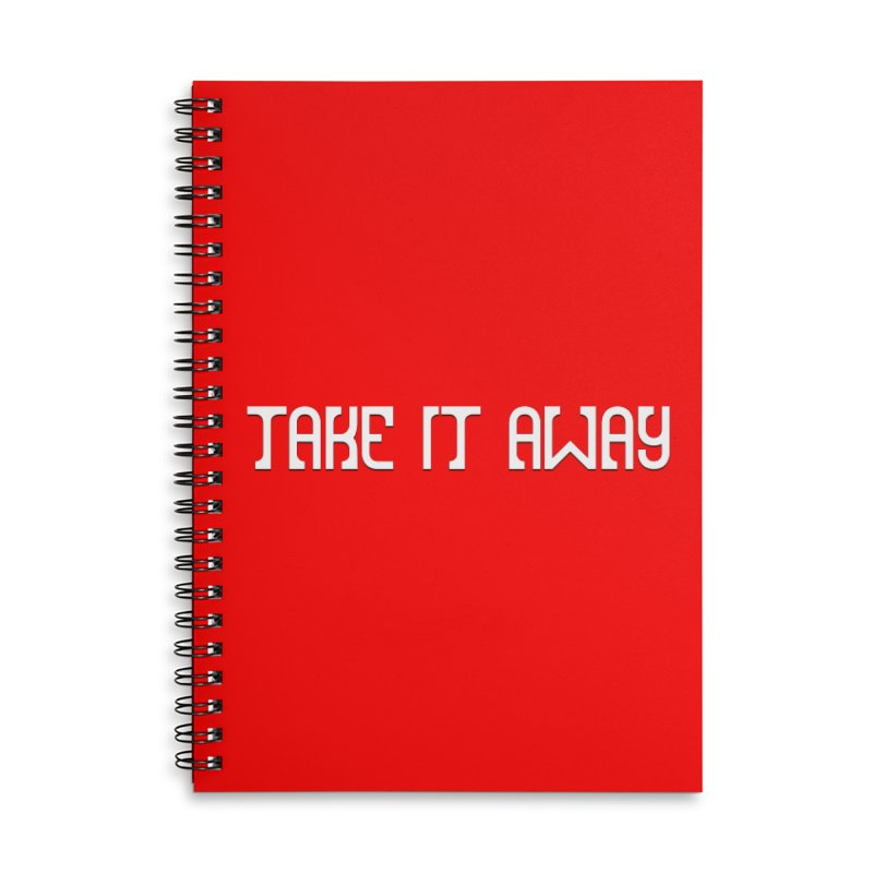 Take It Away Logo Merchandise Accessories Lined Spiral Notebook by Take It Away's Shop