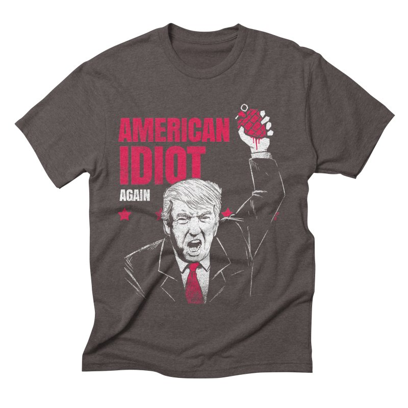 AMERICAN IDIOT Again Men's Triblend T-Shirt by tales83's Artist Shop