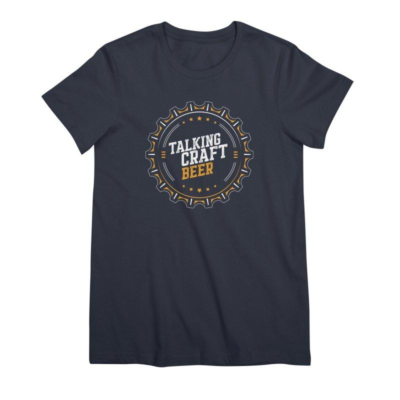 Talking Craft Beer (transparent) Women's Premium T-Shirt by Talking Craft Beer Shop