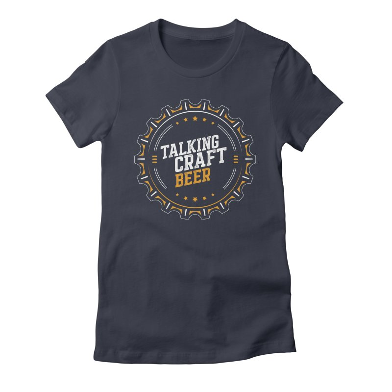 Talking Craft Beer (transparent) Women's Fitted T-Shirt by Talking Craft Beer Shop