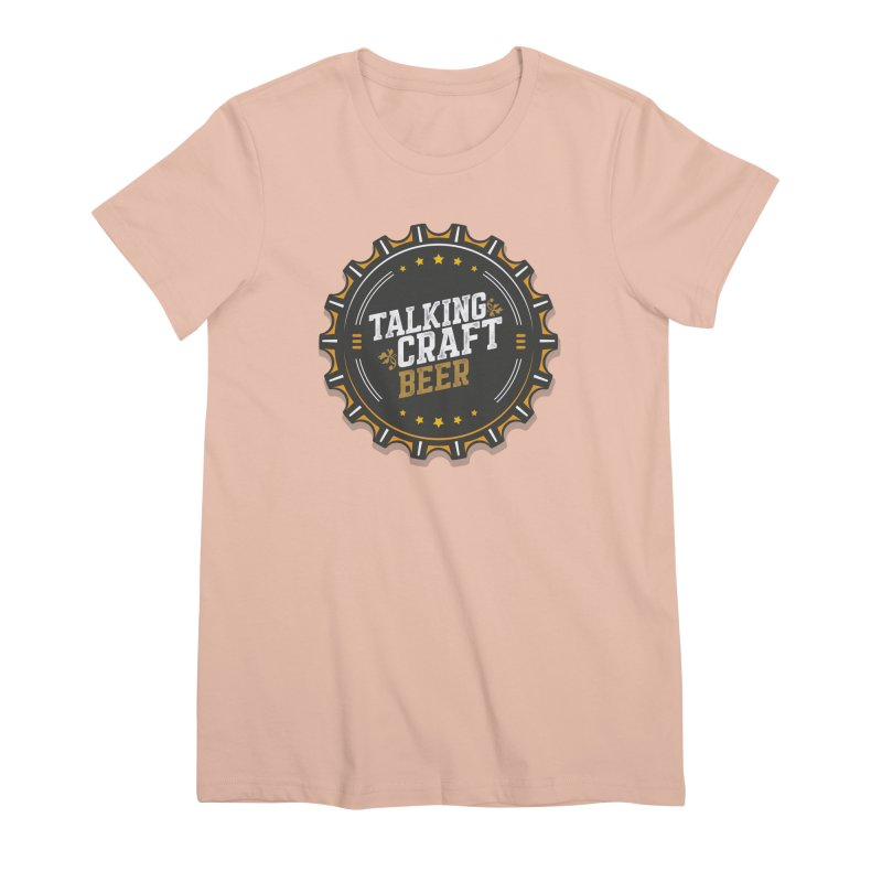 Talking Craft Beer Logo Women's Premium T-Shirt by Talking Craft Beer Shop