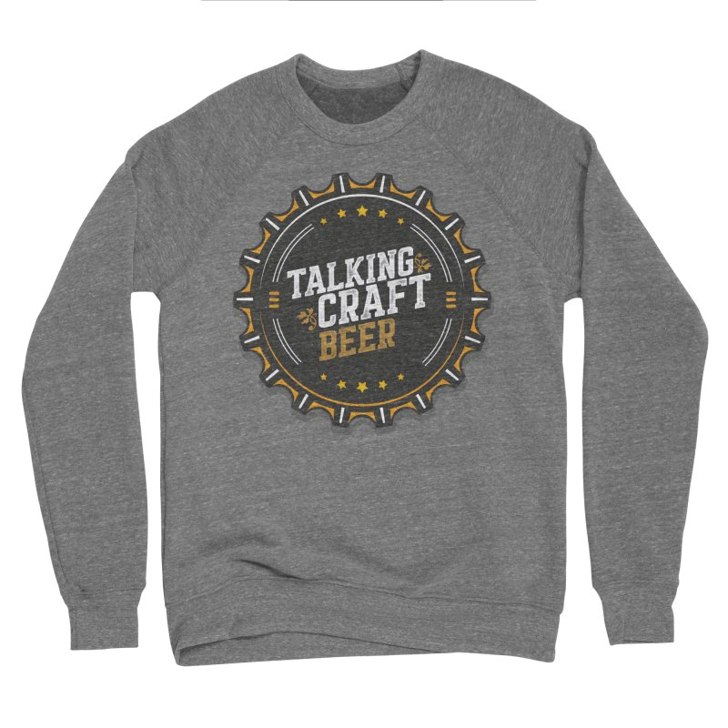 Talking Craft Beer Logo Men's Sponge Fleece Sweatshirt by Talking Craft Beer Shop