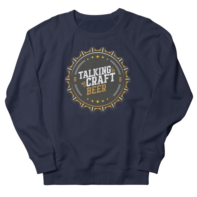 Talking Craft Beer Logo Men's French Terry Sweatshirt by Talking Craft Beer Shop