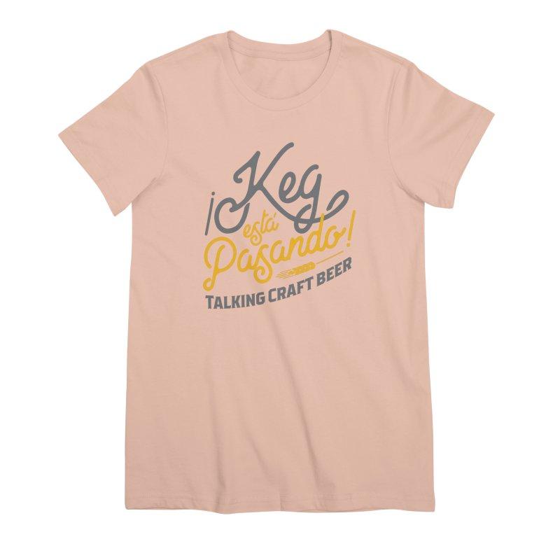Kept Tagline (Grey) Women's Premium T-Shirt by Talking Craft Beer Shop
