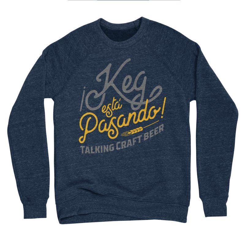 Kept Tagline (Grey) Men's Sponge Fleece Sweatshirt by Talking Craft Beer Shop