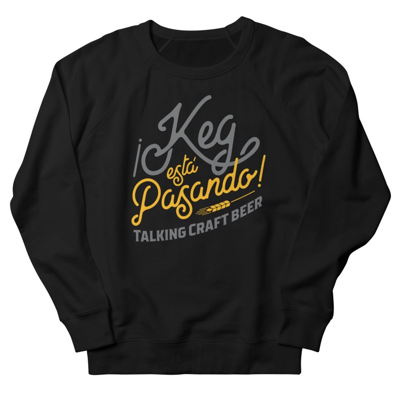 Kept Tagline (Grey) Women's French Terry Sweatshirt by Talking Craft Beer Shop