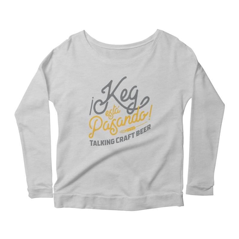 Kept Tagline (Grey) Women's Scoop Neck Longsleeve T-Shirt by Talking Craft Beer Shop