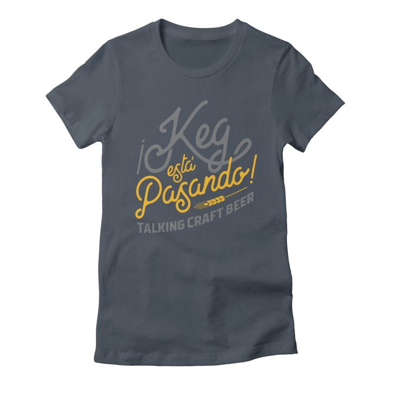 Kept Tagline (Grey) Women's Fitted T-Shirt by Talking Craft Beer Shop
