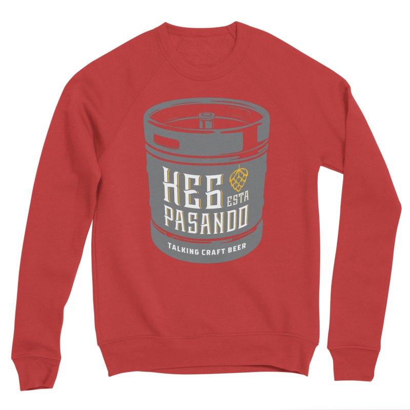 Kept keg Tagline Men's Sponge Fleece Sweatshirt by Talking Craft Beer Shop