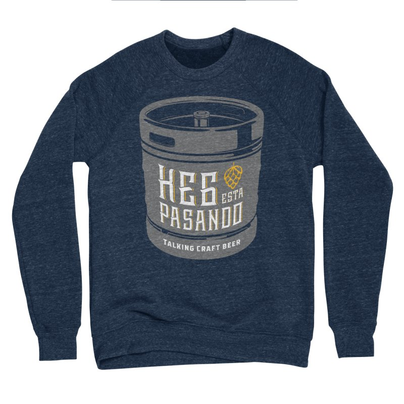 Kept keg Tagline Men's Sponge Fleece Sweatshirt by Talking Craft Beer Shop