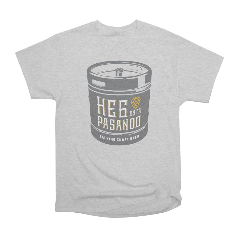 Kept keg Tagline Women's Heavyweight Unisex T-Shirt by Talking Craft Beer Shop
