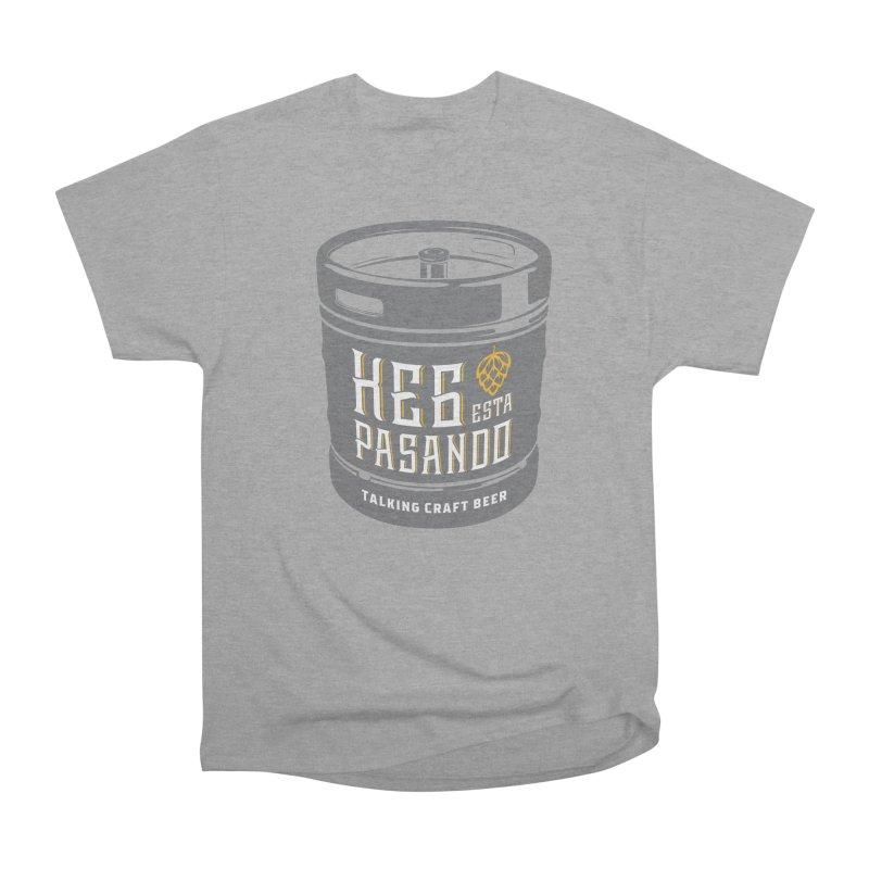 Kept keg Tagline Women's Heavyweight Unisex T-Shirt by Talking Craft Beer Shop