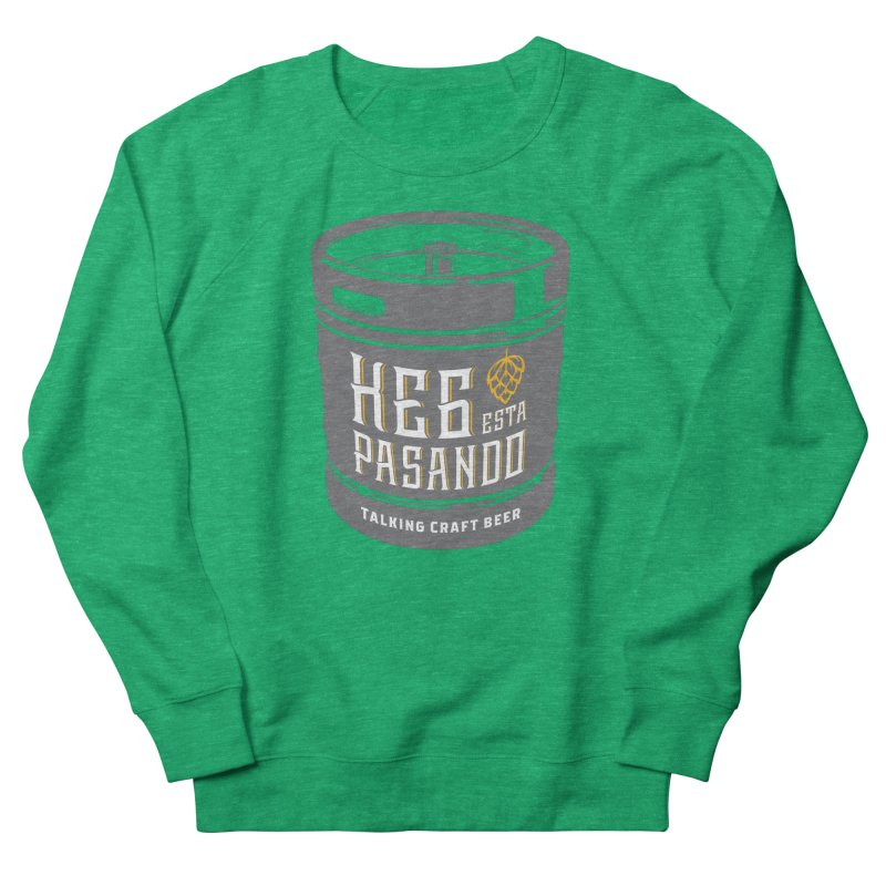 Kept keg Tagline Women's Sweatshirt by Talking Craft Beer Shop