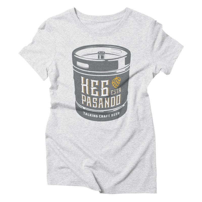 Kept keg Tagline Women's Triblend T-Shirt by Talking Craft Beer Shop