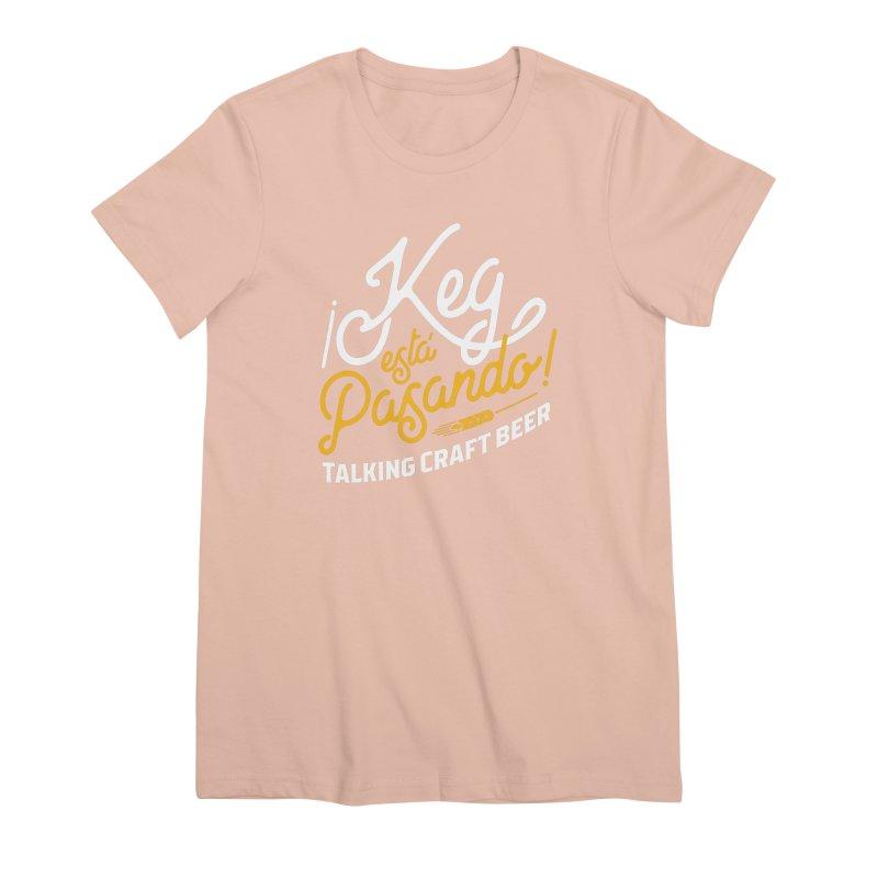 Kept Tagline (White) Women's Premium T-Shirt by Talking Craft Beer Shop