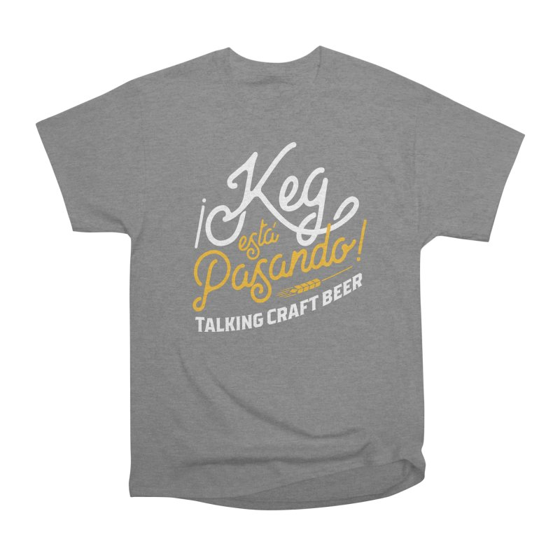 Kept Tagline (White) Women's Heavyweight Unisex T-Shirt by Talking Craft Beer Shop