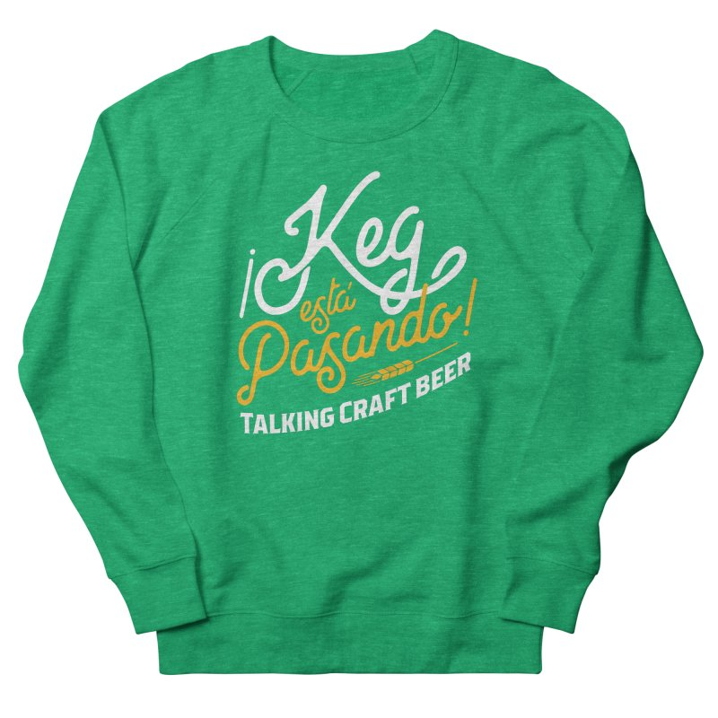 Kept Tagline (White) Women's Sweatshirt by Talking Craft Beer Shop
