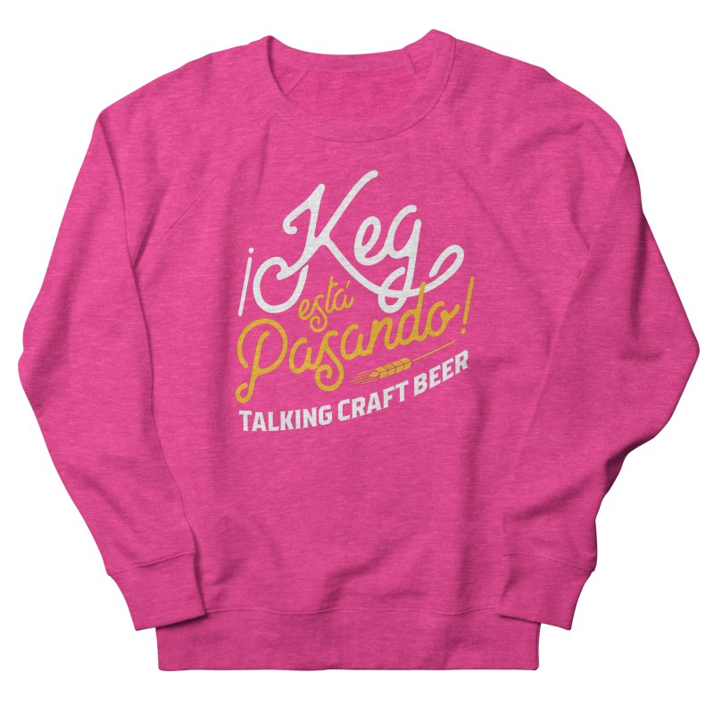 Kept Tagline (White) Women's French Terry Sweatshirt by Talking Craft Beer Shop