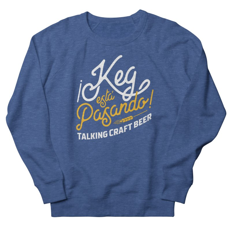 Kept Tagline (White) Men's Sweatshirt by Talking Craft Beer Shop