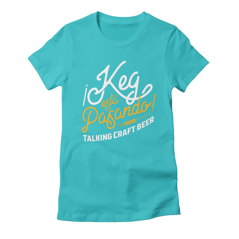 Kept Tagline (White) Women's Fitted T-Shirt by Talking Craft Beer Shop