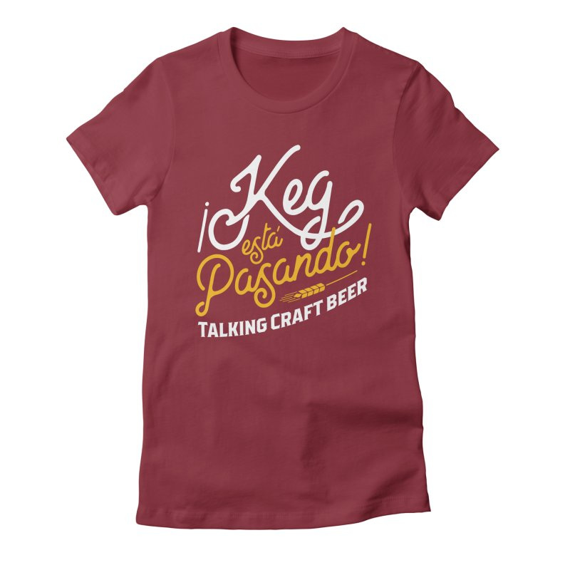 Kept Tagline (White) Women's T-Shirt by Talking Craft Beer Shop