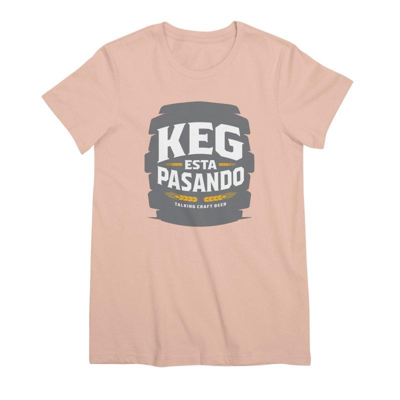 Kept Big Keg (W/O hop) Women's Premium T-Shirt by Talking Craft Beer Shop