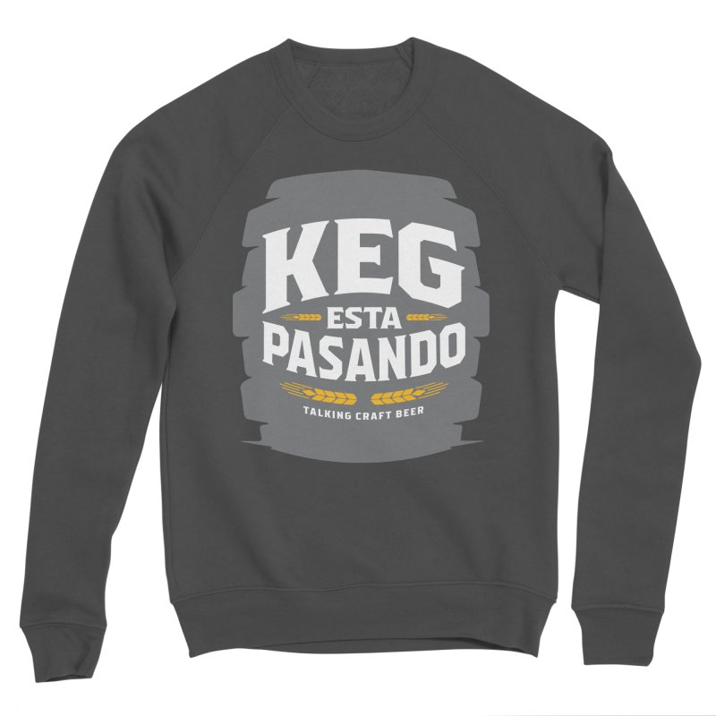 Kept Big Keg (W/O hop) Men's Sponge Fleece Sweatshirt by Talking Craft Beer Shop