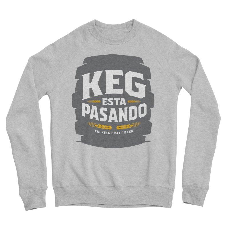 Kept Big Keg (W/O hop) Men's Sponge Fleece Sweatshirt by Talking Craft Beer Shop