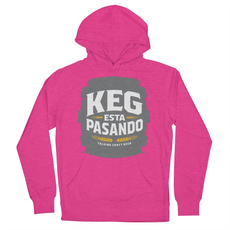Kept Big Keg (W/O hop) Women's French Terry Pullover Hoody by Talking Craft Beer Shop