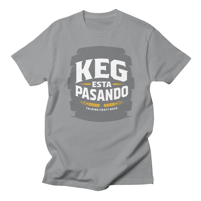 Kept Big Keg (W/O hop) Women's Regular Unisex T-Shirt by Talking Craft Beer Shop