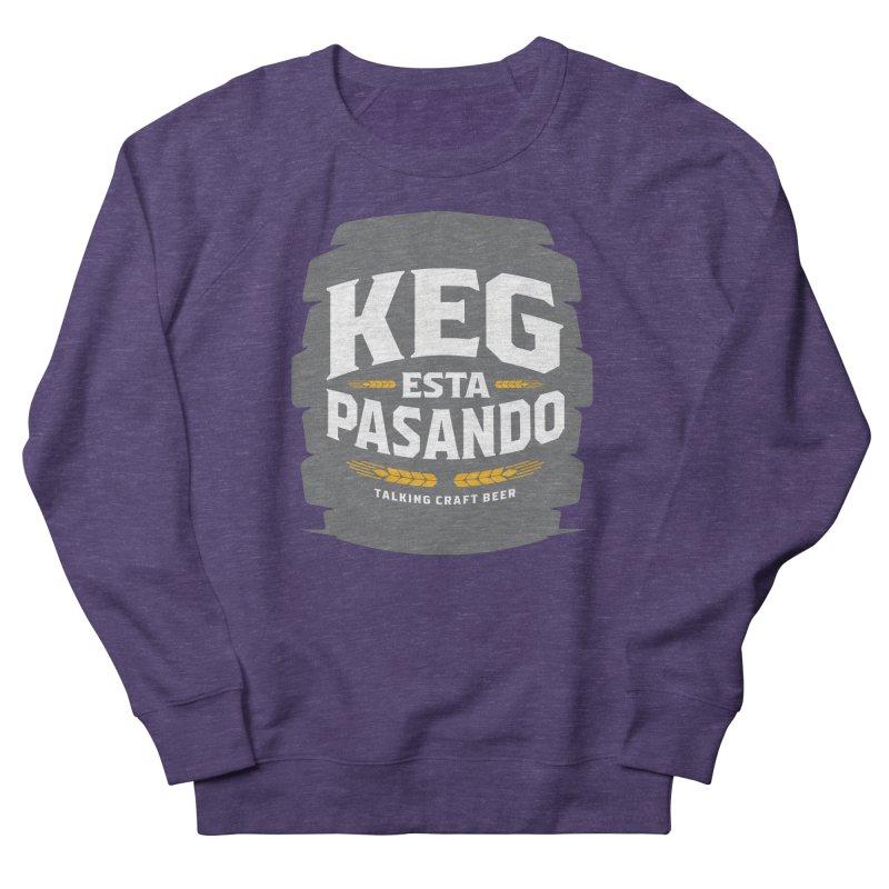 Kept Big Keg (W/O hop) Men's French Terry Sweatshirt by Talking Craft Beer Shop