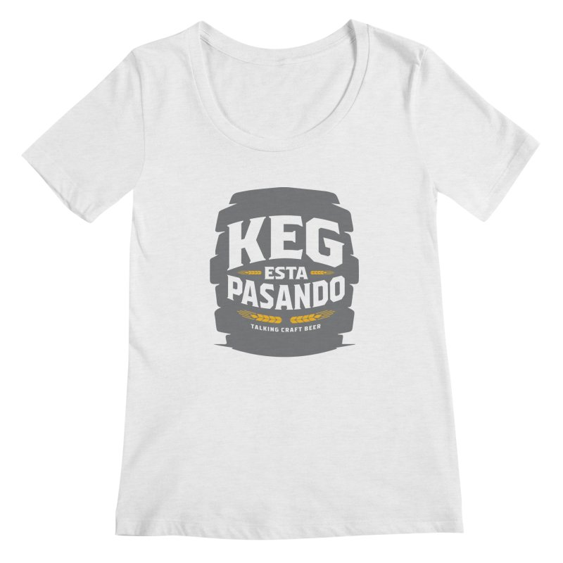 Kept Big Keg (W/O hop) Women's Scoop Neck by Talking Craft Beer Shop
