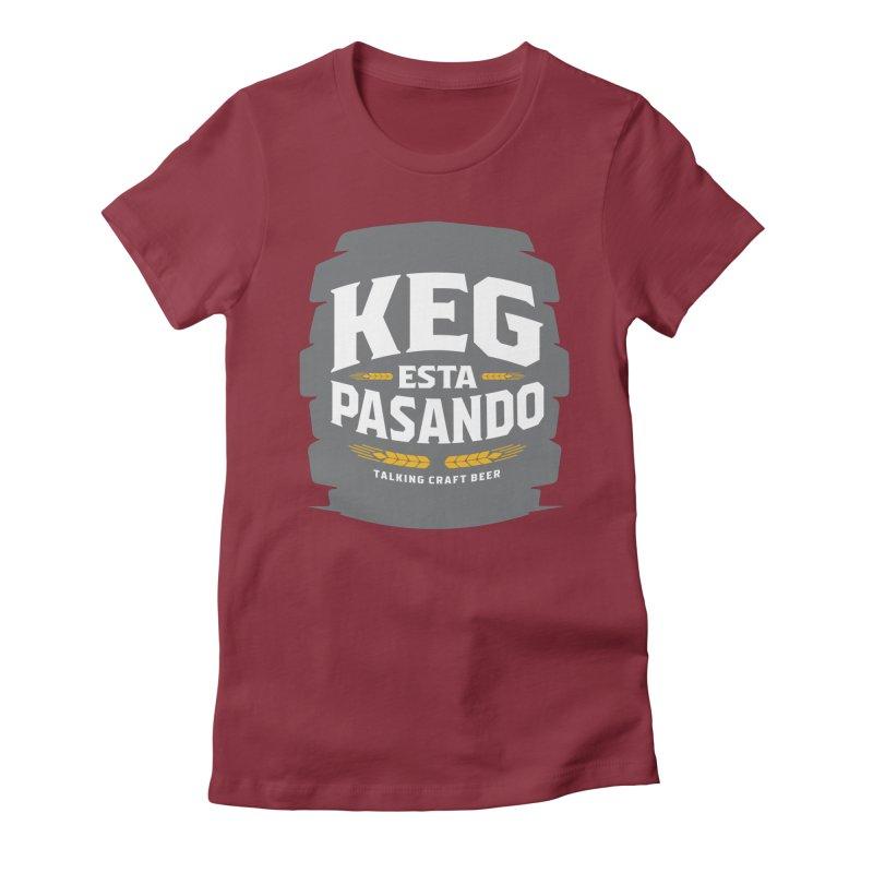 Kept Big Keg (W/O hop) Women's Fitted T-Shirt by Talking Craft Beer Shop
