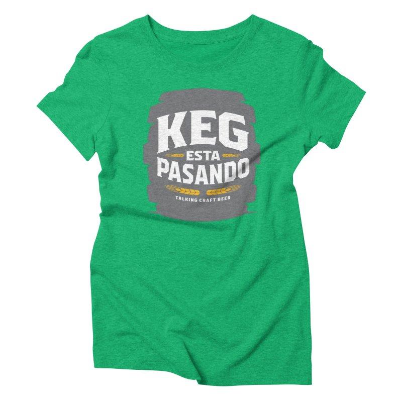 Kept Big Keg (W/O hop) Women's Triblend T-Shirt by Talking Craft Beer Shop