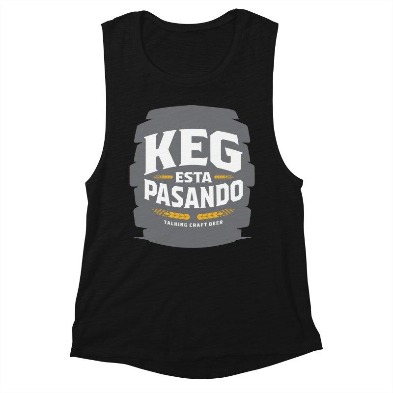 Kept Big Keg (W/O hop) Women's Muscle Tank by Talking Craft Beer Shop