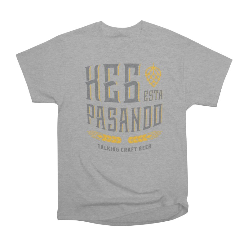 Kept Tagline (With hop) Women's Heavyweight Unisex T-Shirt by Talking Craft Beer Shop