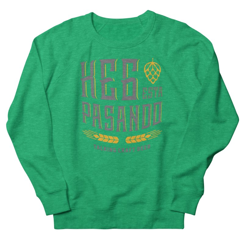 Kept Tagline (With hop) Women's French Terry Sweatshirt by Talking Craft Beer Shop