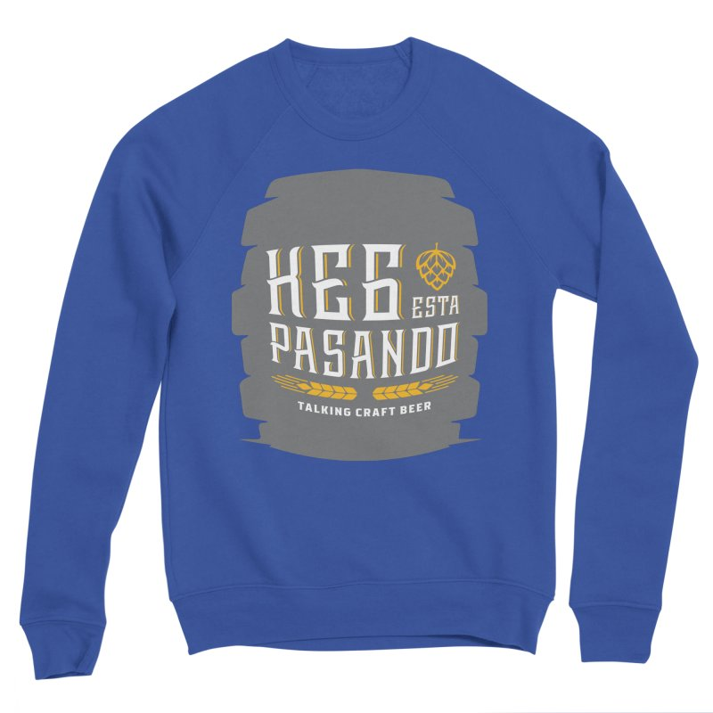 Kept Big Keg (with hop) Women's Sponge Fleece Sweatshirt by Talking Craft Beer Shop