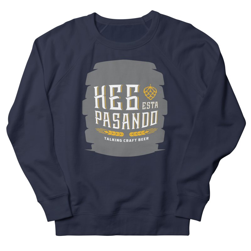 Kept Big Keg (with hop) Men's French Terry Sweatshirt by Talking Craft Beer Shop