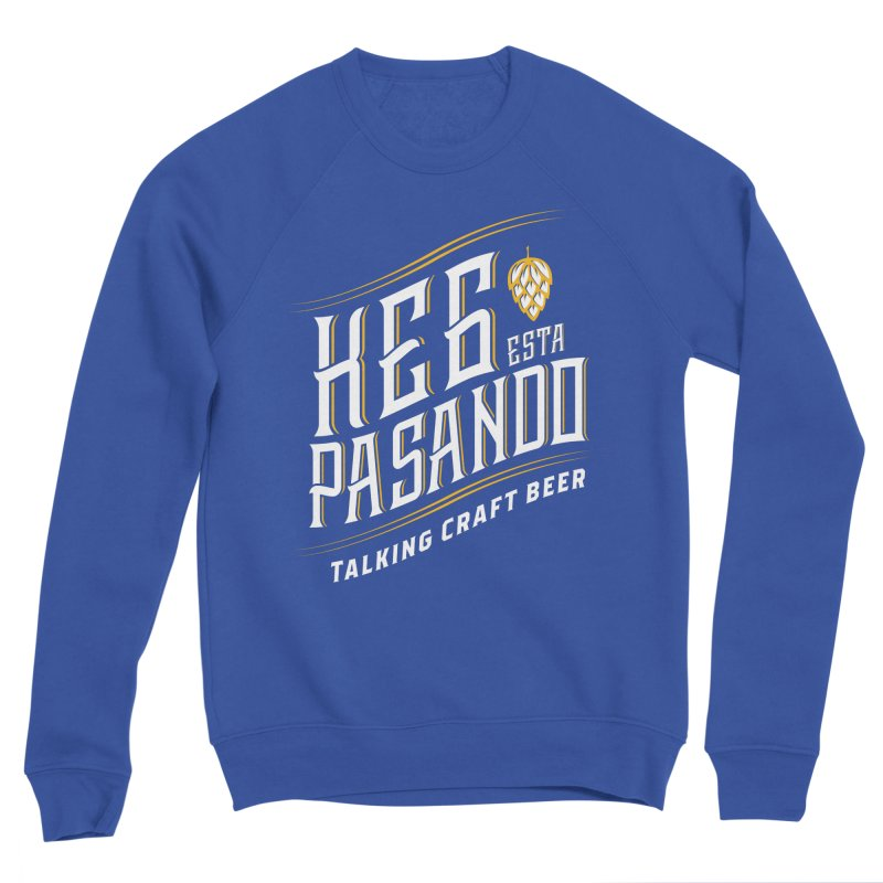 Kept Tagline (transparent) Women's Sweatshirt by Talking Craft Beer Shop