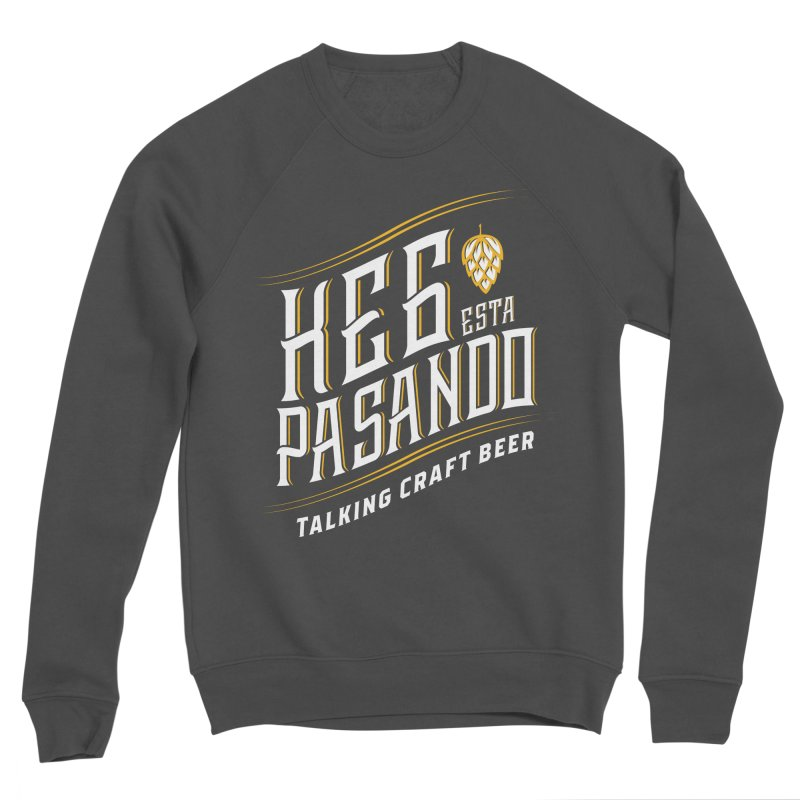 Kept Tagline (transparent) Women's Sponge Fleece Sweatshirt by Talking Craft Beer Shop