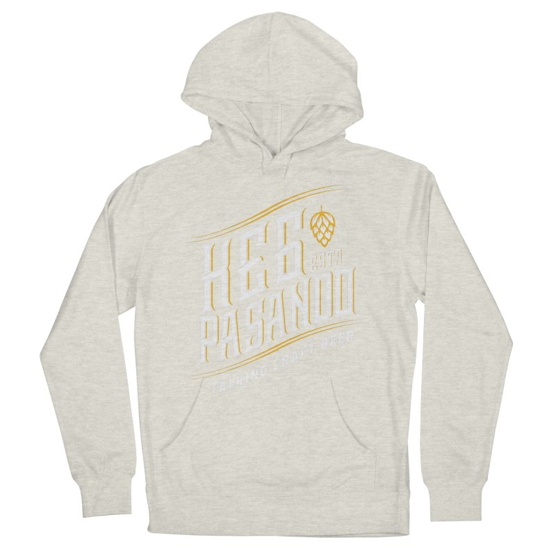 Kept Tagline (transparent) Women's French Terry Pullover Hoody by Talking Craft Beer Shop