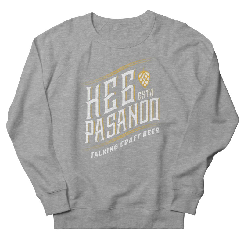 Kept Tagline (transparent) Women's French Terry Sweatshirt by Talking Craft Beer Shop
