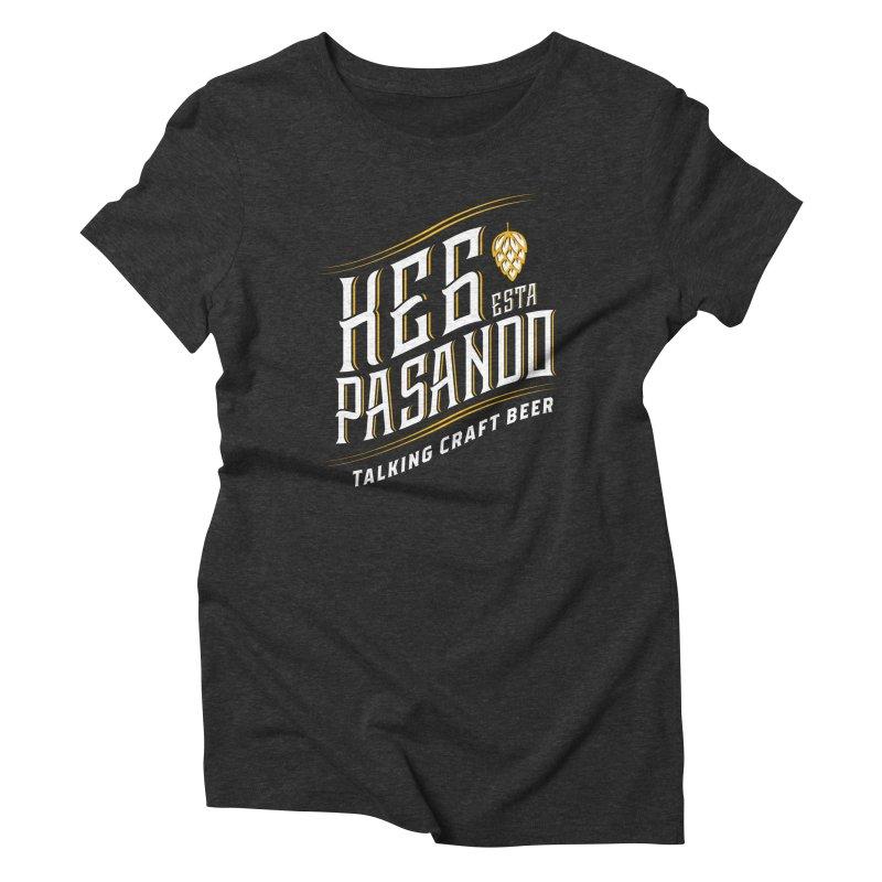 Kept Tagline (transparent) Women's Triblend T-Shirt by Talking Craft Beer Shop