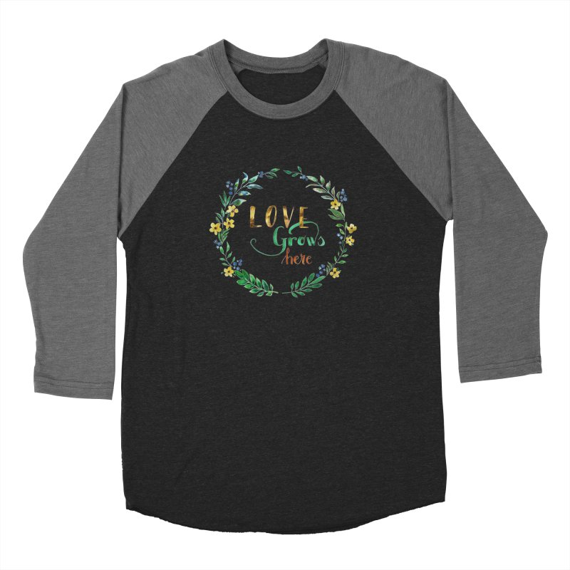 Love Grows Here Men's Baseball Triblend T-Shirt by tanjica's Artist Shop