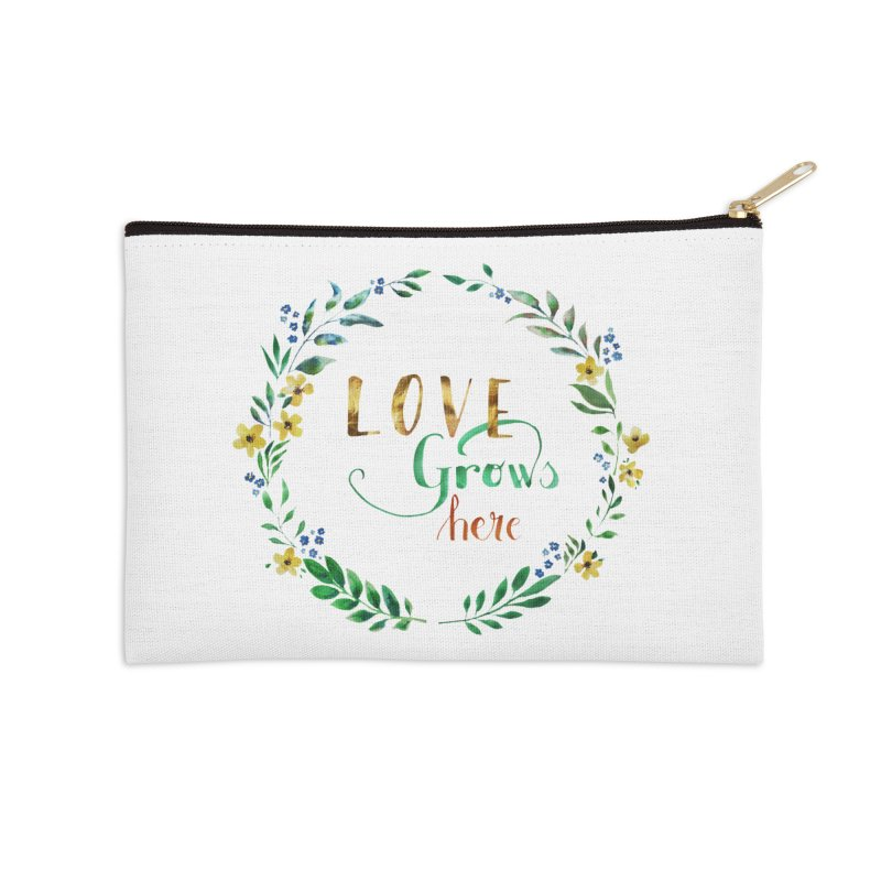 Love Grows Here Accessories Zip Pouch by tanjica's Artist Shop