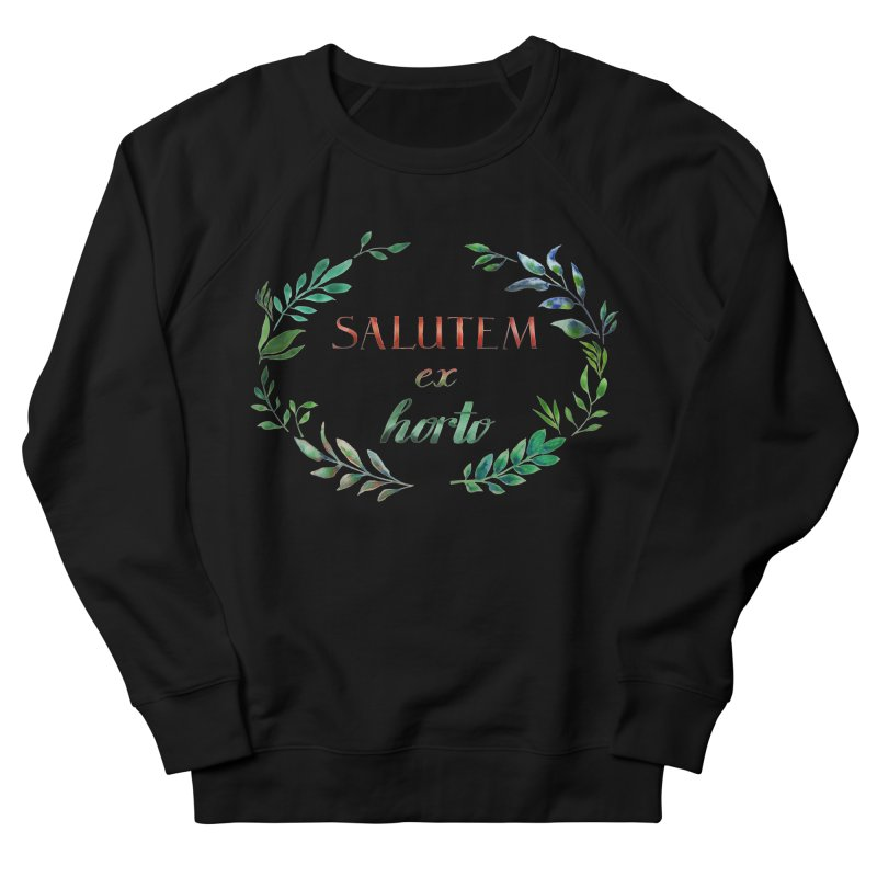 Greetings from the Garden! Women's French Terry Sweatshirt by tanjica's Artist Shop