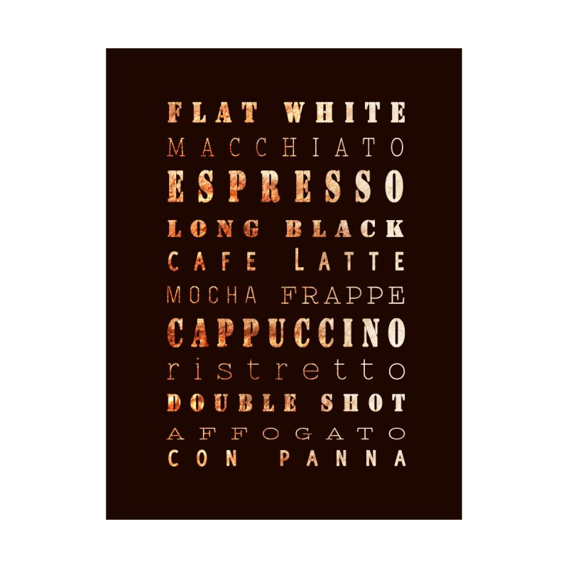 Coffee Types None  by tanjica's Artist Shop