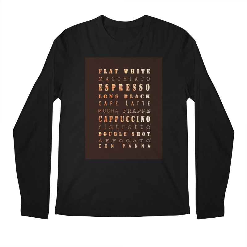Coffee Types Men's Longsleeve T-Shirt by tanjica's Artist Shop