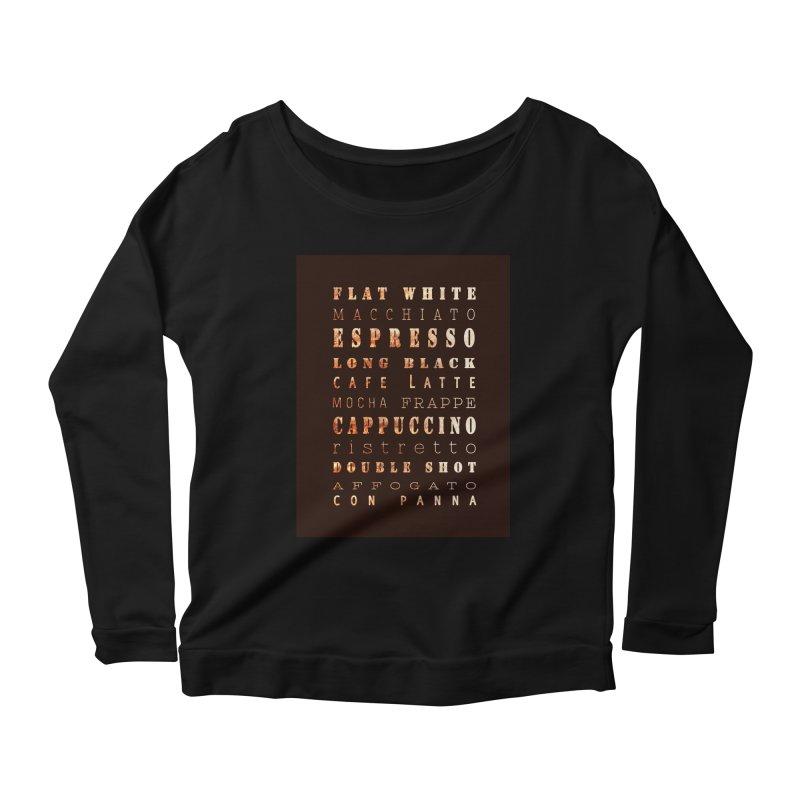 Coffee Types Women's Scoop Neck Longsleeve T-Shirt by tanjica's Artist Shop